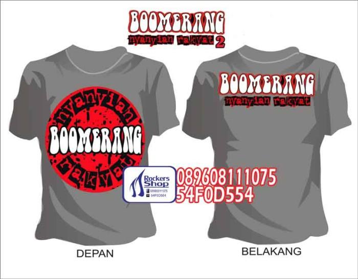 harga Kaos boomerang nyanyian rakyat abu-abu boomers boomerang band abu Tokopedia.com