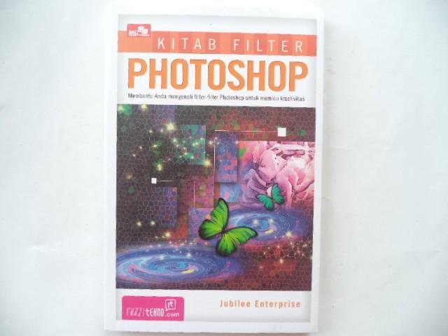 harga Kitab filter photoshop | jubilee enterprise Tokopedia.com