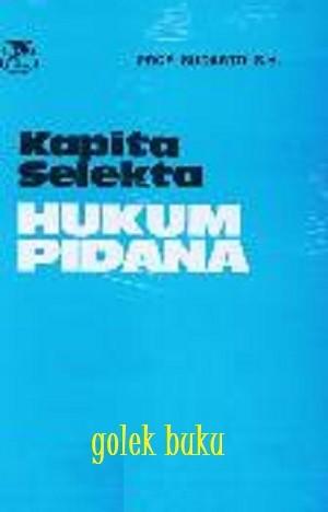 harga Kapita selekta hukum pidana oleh sudarto Tokopedia.com