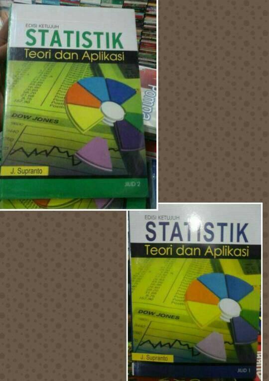 harga Statistik teori dan aplikasi edisi 7 (1set2buku) by j supranto Tokopedia.com