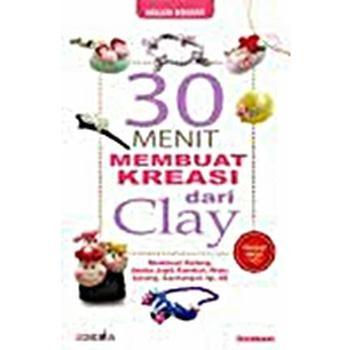 harga Buku 30 menit membuat kreasi dari clay (plus cd) Tokopedia.com
