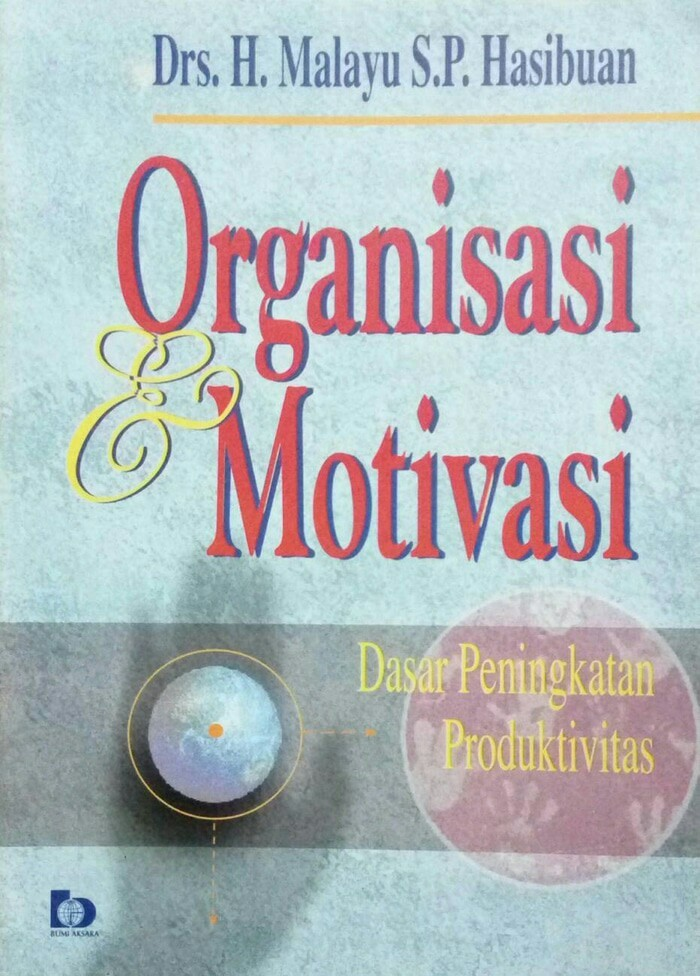 harga Organisasi & motivasi drs h. malayu s.p. hasibuan Tokopedia.com