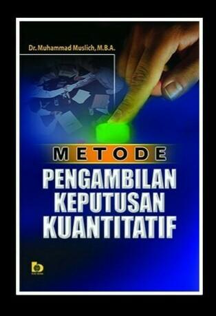 harga Metode pengambilan keputusan kuantitatif dr muhammad muslich mba Tokopedia.com