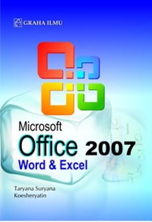 harga Microsoft office 2007 word & excel - taryana suryana - koesheryatin Tokopedia.com