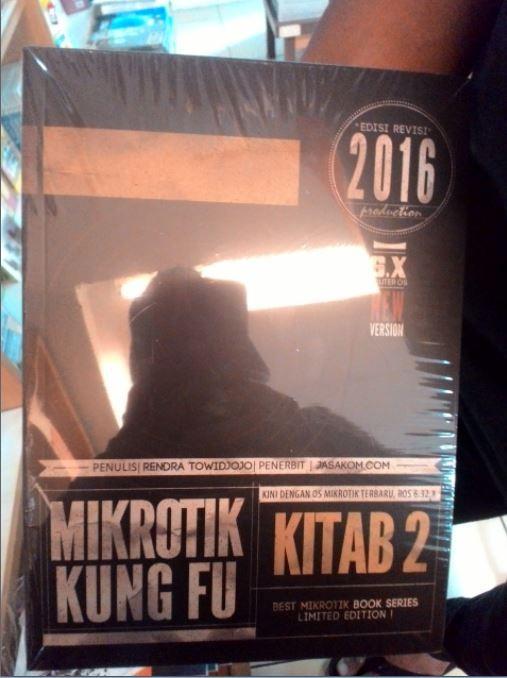 harga Buku mikrotik kung fu kitab 2 edisi revisi 2016 Tokopedia.com