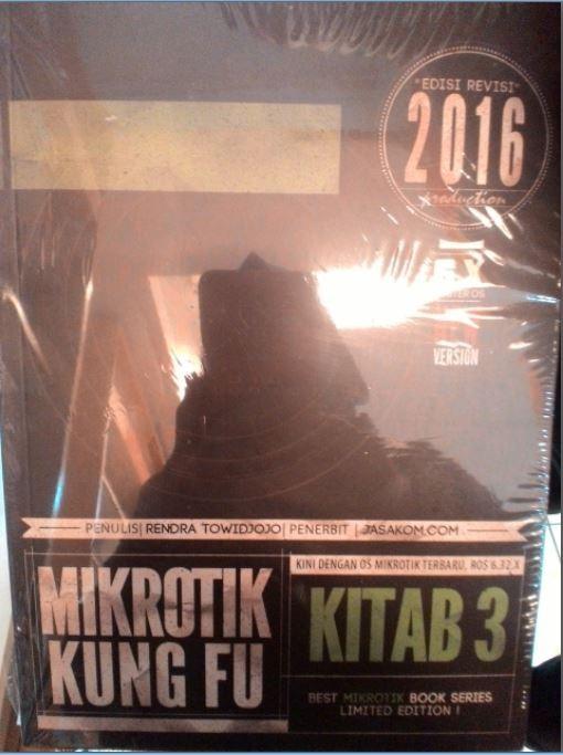 harga Buku mikrotik kung fu kitab 3 edisi revisi 2016 Tokopedia.com