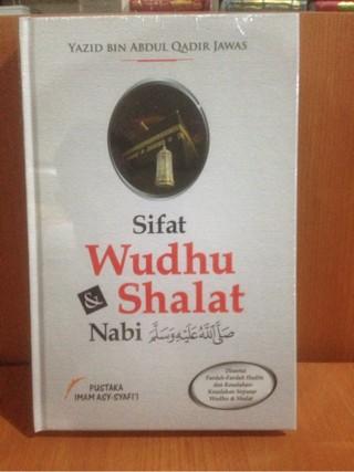 harga Sifat wudhu & shalat nabi - pustaka imam syafii Tokopedia.com