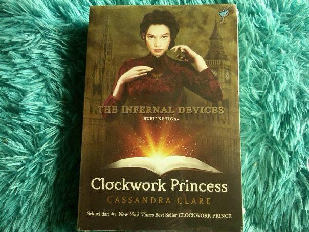 harga Clockwork princess - the infernal devices #3 Tokopedia.com
