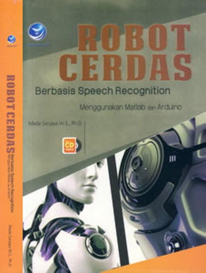 Jual ROBOT CERDAS BERBASIS SPEECH RECOGNITION MGNKN MATLAB DAN ARDUINO +CD  - Kota Bandung - SUCI PUJI LESTARI | Tokopedia