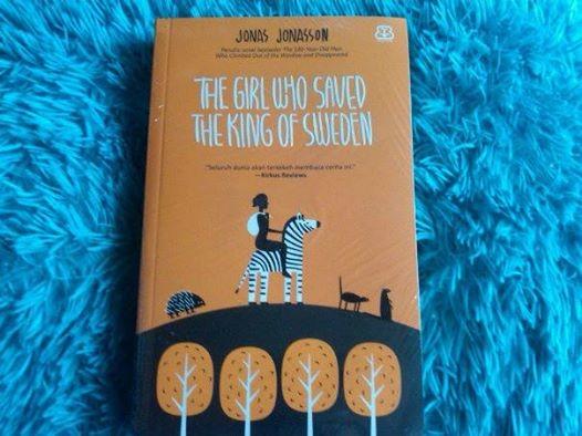 harga The girl who saved the king of sweden (jonas jonasson) Tokopedia.com