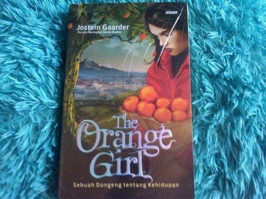 harga The orange girl sebuah dongeng tentang kehidupan Tokopedia.com