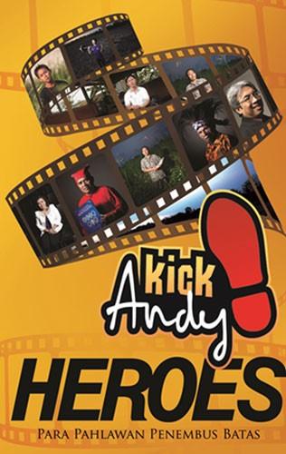 Kick Andy Heroes (Para Pahlawan Penembus Batas)