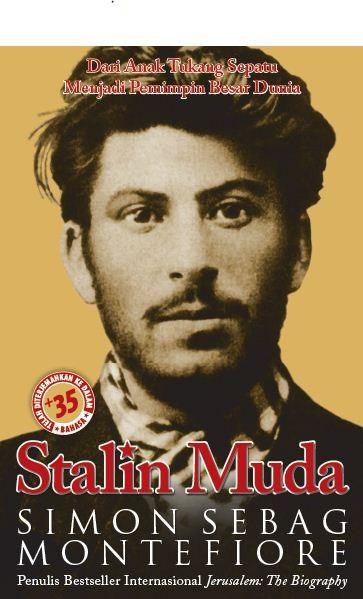 harga Stalin muda: dari anak tukang sepatu menjadi pemimpin besar dunia Tokopedia.com