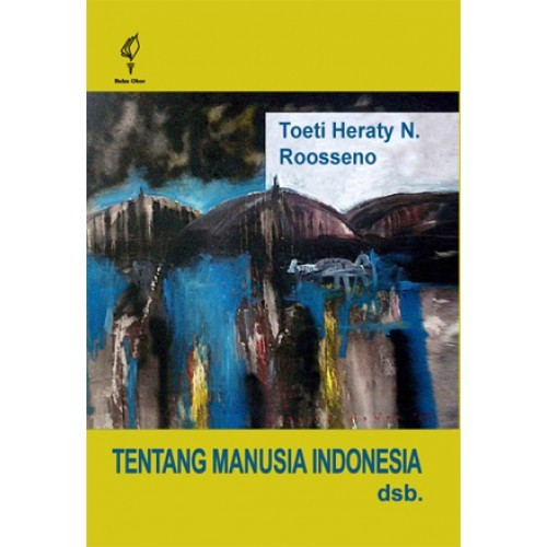 harga Yayasan obor  tentang manusia indonesia dsb. Tokopedia.com