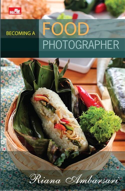 harga Becoming a food photographer#petra togamas#free sampul# Tokopedia.com