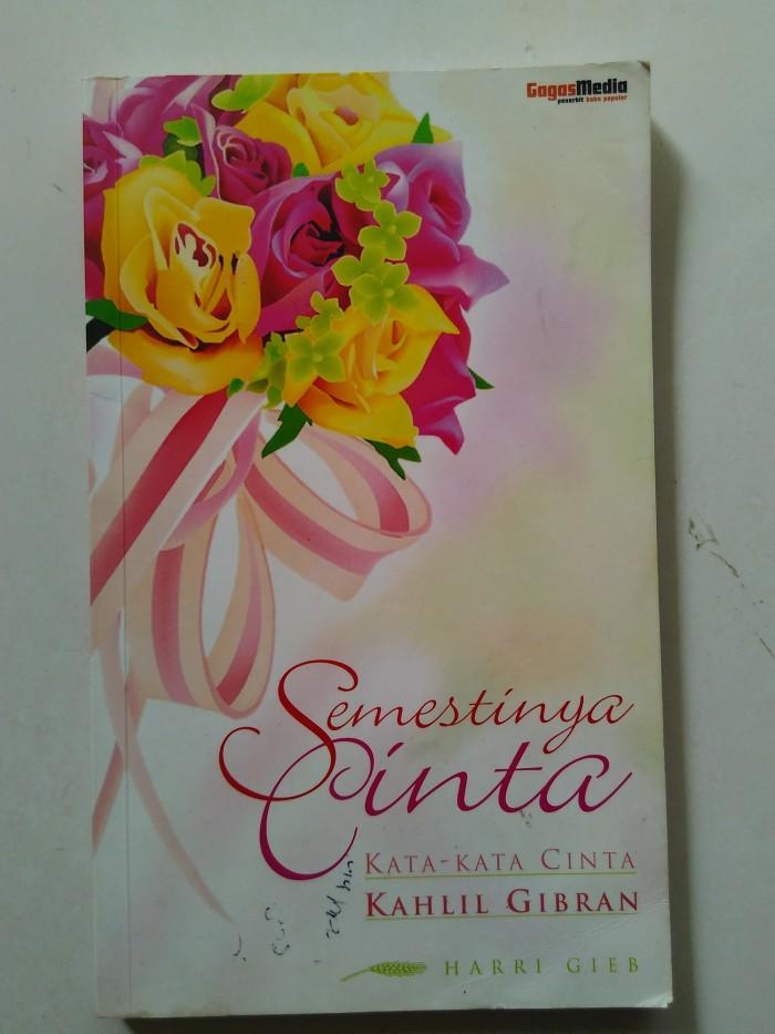 Jual Semestinya Cinta Kata Kata Cinta Kahlil Gibran Kota Tangerang Selatan Indi Used Books Stores Tokopedia