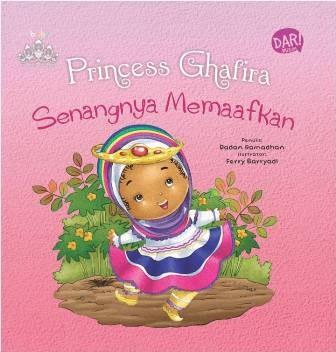 harga Princess Ghafira Senangnya Memaafkan (board Book) Oleh Dadan Ramadhan Tokopedia.com
