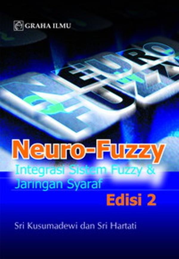 harga Neuro-fuzzy; integrasi sistem fuzzy & jaringan syaraf edisi 2 Tokopedia.com