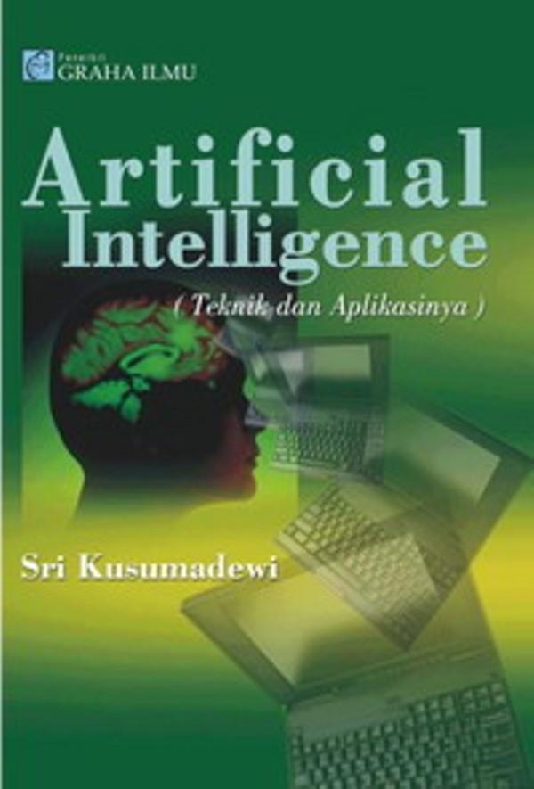 harga Artificial intelligence (teknik dan aplikasinya) ( sri kusumadewi ) Tokopedia.com