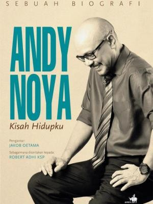 harga Sebuah biografi andy noya kisah hidup#best seller#free sampul# Tokopedia.com