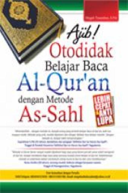 Otodidak Belajar Baca Al-Quran dengan Metode As-Sahl