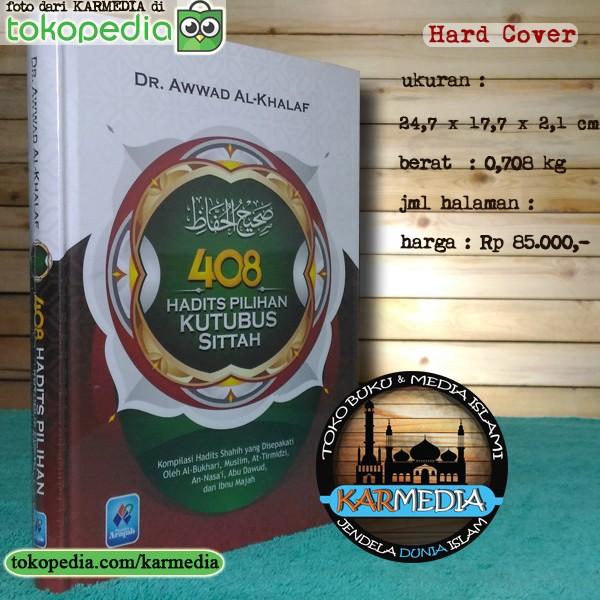 408 Hadits Pilihan Kutubus Sittah - Pustaka Arafah - Karmedia