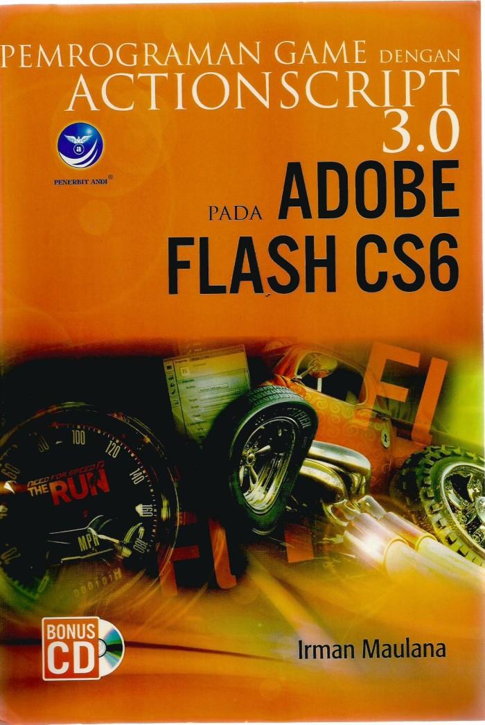 harga Pemrograman game dengan actionscript 3.0 pada adobe flash cs6+cd Tokopedia.com