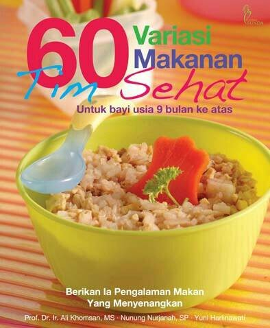 harga Buku Mpasi 60 Variasi Makanan Tim Sehat Bayi 9 Bulan Anak Makan Tokopedia.com