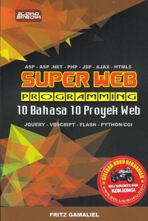 harga Super web programming 10 bahasa 10 proyek web Tokopedia.com
