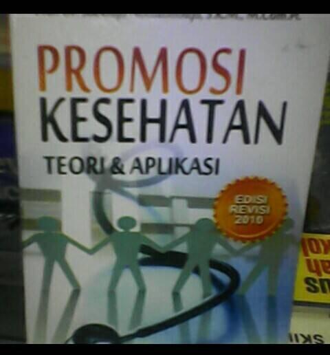 Jual Promosi Kesehatan Dan Perilaku Kesehatan Prof Dr Soekidjo Notoatmodjo S K M M Com H Kota Bandung Bursa Buku Bandung Tokopedia