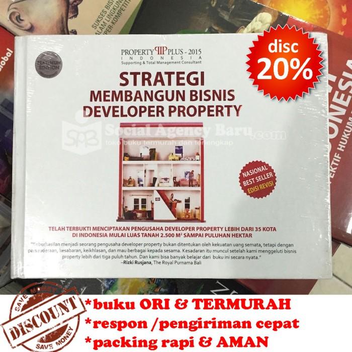 Strategi Membangun Bisnis Developer Property - Property Plus