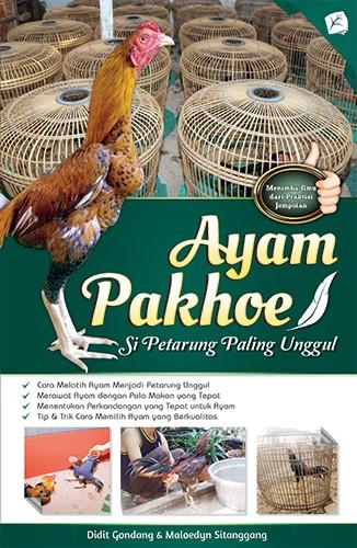 Foto Produk Ayam Pakhoe - Si Petarung Paling Unggul dari Toko Kutu Buku