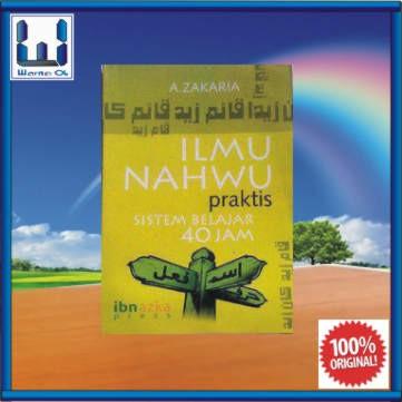 harga Ilmu nahwu praktis sistem belajar 40 jam (buku tata bahasa arab) Tokopedia.com