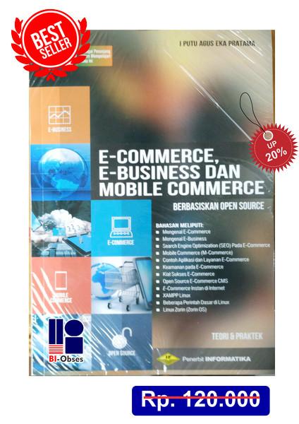 Jual E Commerce E Business Dan Mobile Commerce Berbasiskan Open