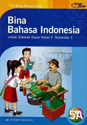 Jual BUKU BINA BAHASA INDONESIA SD KELAS 5A SEMESTER 1 ...