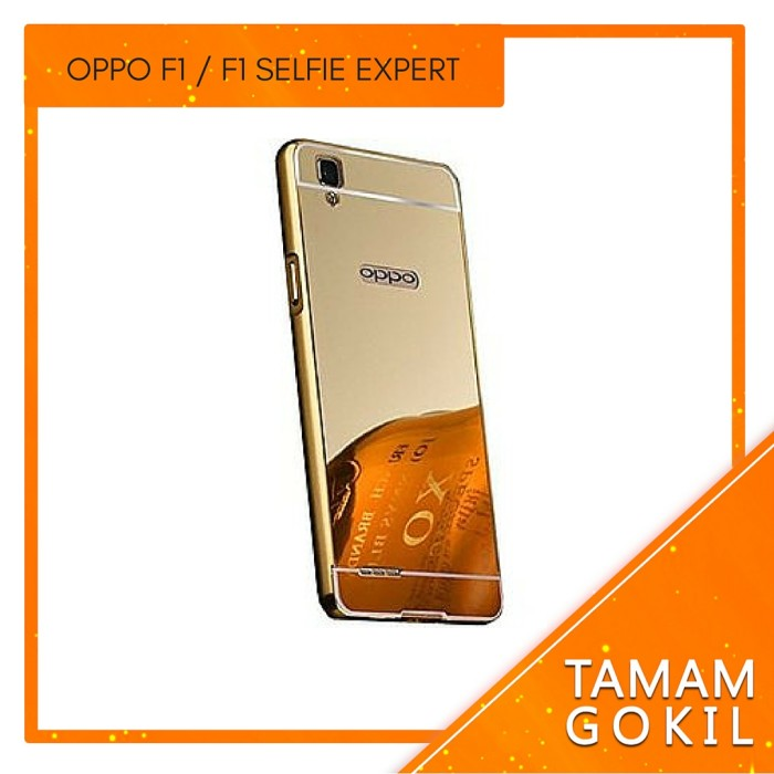 Casing Mirror Aluminium Bumper Oppo F1 Selfie Expert - Gold - Emas