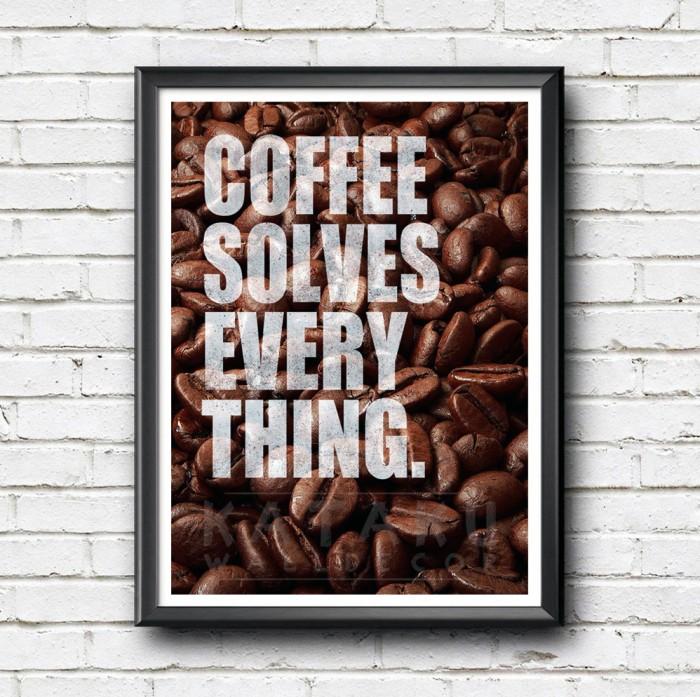 harga Coffee quote poster - coffee solves everything - hiasan dinding Tokopedia.com