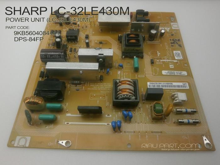Foto Produk POWER UNIT (LC-32LE430M) DPS-84FP / 9KB5604084141 dari Riau Part