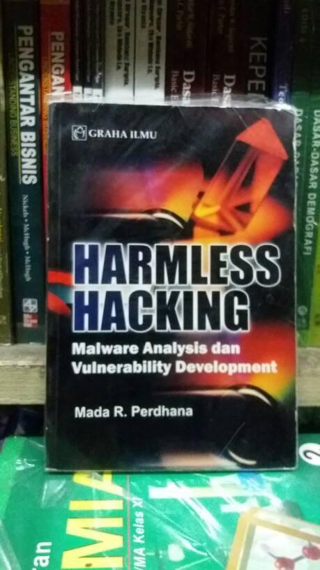 Jual Harmless Hacking : Malware Analysis dan Vulnerability - satria book |  Tokopedia