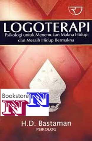 harga Logoterapi; psikologi u menemukan makna hidup (bastaman) Tokopedia.com