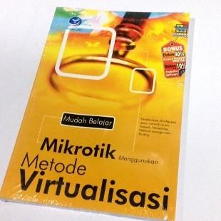 harga Mudah belajar mikrotik menggunakan metode virtualisasi-by wahana kom Tokopedia.com