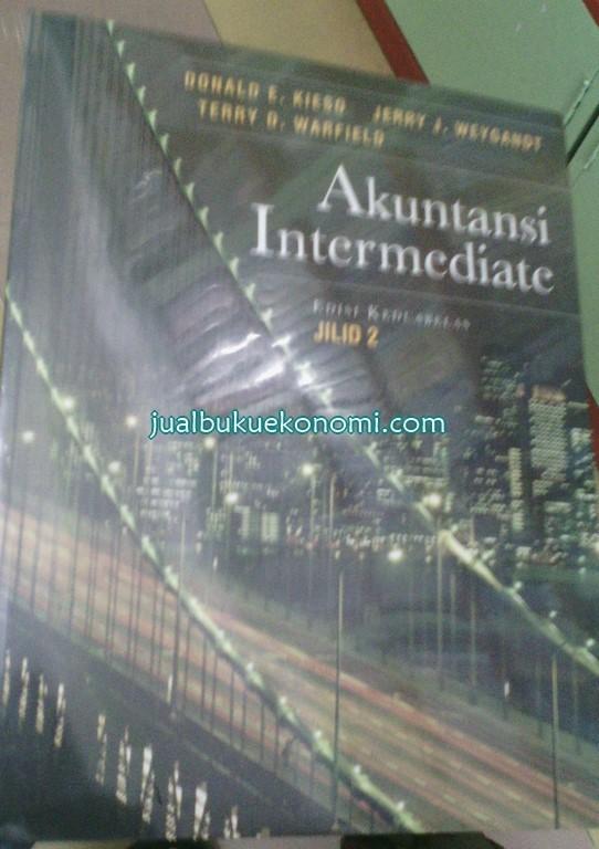 Jual Buku Akuntansi Intermediate Jilid 2, Edisi 12 - Donald E Kieso - Kota  Yogyakarta - JUAL BUKU EKONOMI | Tokopedia