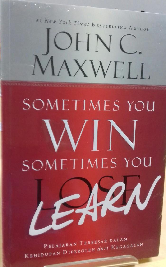 harga Sometimes you win sometimes you lose learn - john c. maxwell Tokopedia.com