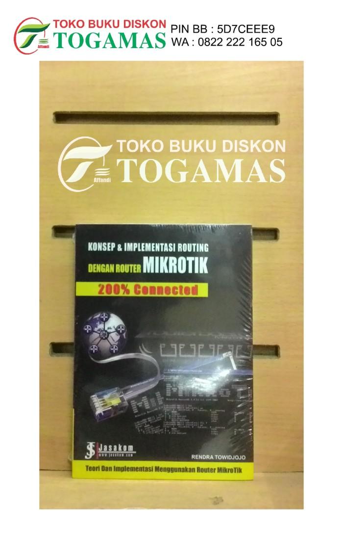 harga Konsep & implementasi dengan router mikrotik 200% connected Tokopedia.com