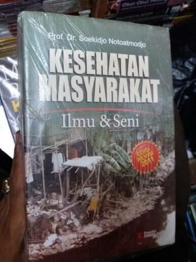 harga Kesehatan masyarakat ilmu dan seni by prof dr soekidjo notoatmojdo Tokopedia.com