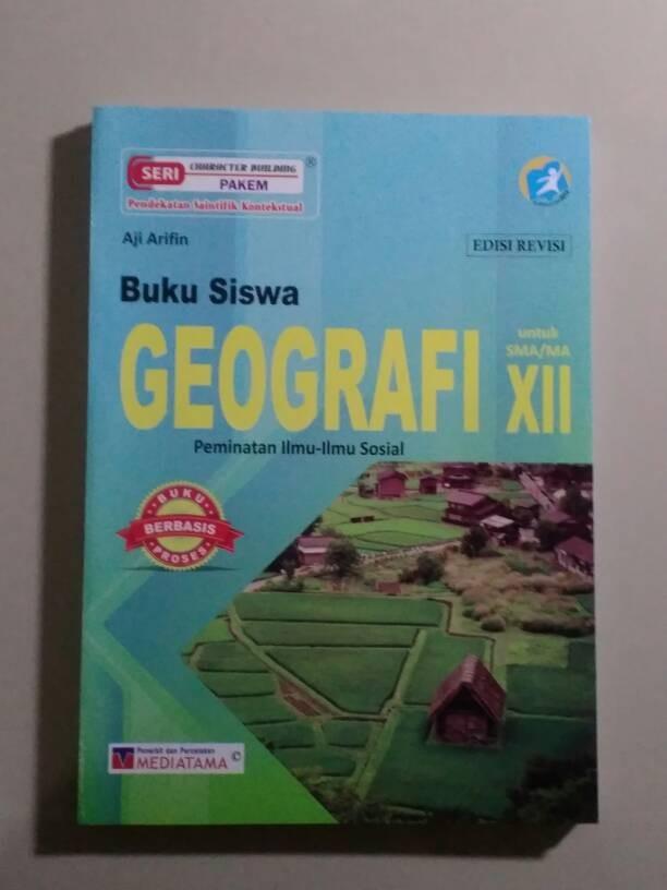 Jual Buku GEOGRAFI Kelas XII, K-13 edisi terbaru/revisi ...