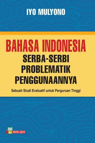 harga Bahasa indonesia serba-serbi problematik penggunaannya Tokopedia.com