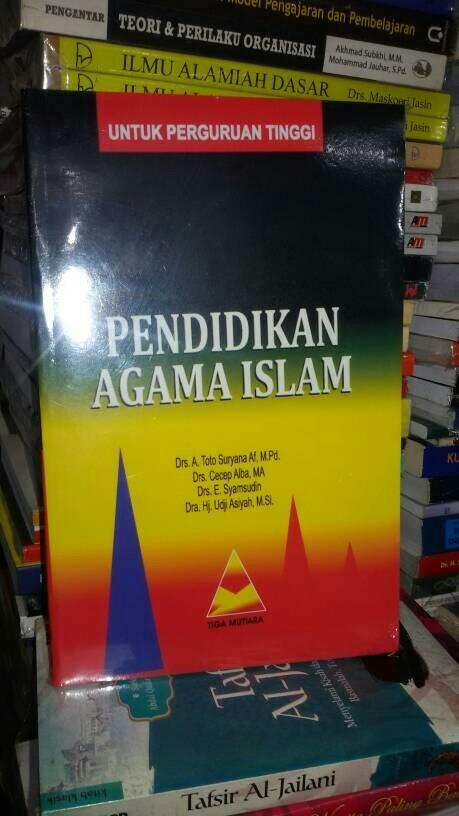 harga Pendidikan agama islam ( drs. a. toto suryana a. f. mpd ) Tokopedia.com