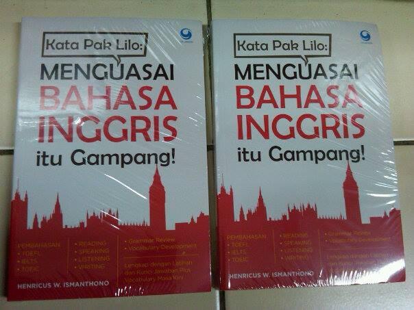 harga Kata Pak Lilo, Menguasai Bahasa Inggris Itu Gampang! -henricus W.ism Tokopedia.com
