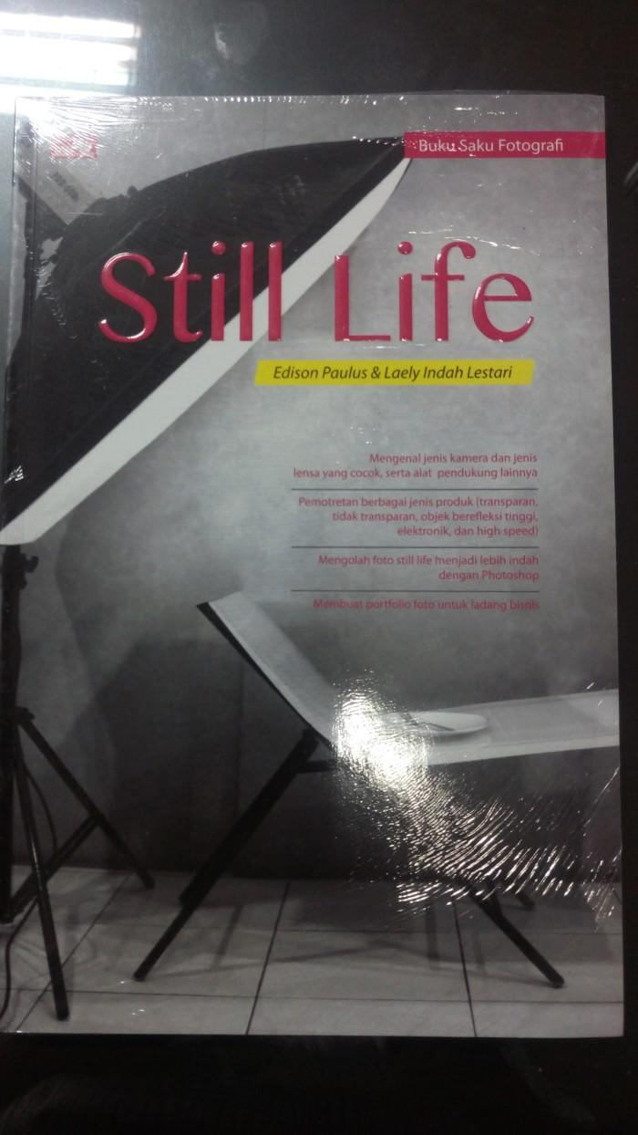 harga Still life by edison paulus & laely indah lestari Tokopedia.com